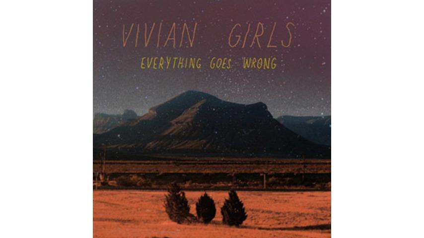 Vivian Girls: <em>Everything Goes Wrong</em>