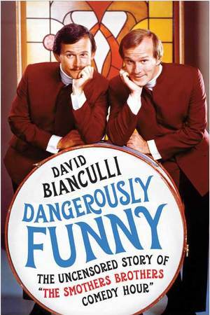 """David Bianculli: <em>Dangerously Funny: The Uncensored Story of """"The Smothers Brothers Comedy Hour""""</em>"""