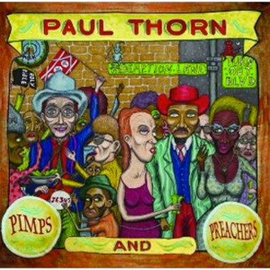 Paul Thorn: <em>Pimps and Preachers</em>