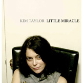 Kim Taylor: <em>Little Miracle</em>