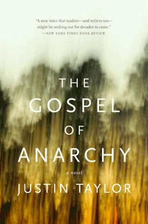 <i>The Gospel of Anarchy</i> by Justin Taylor