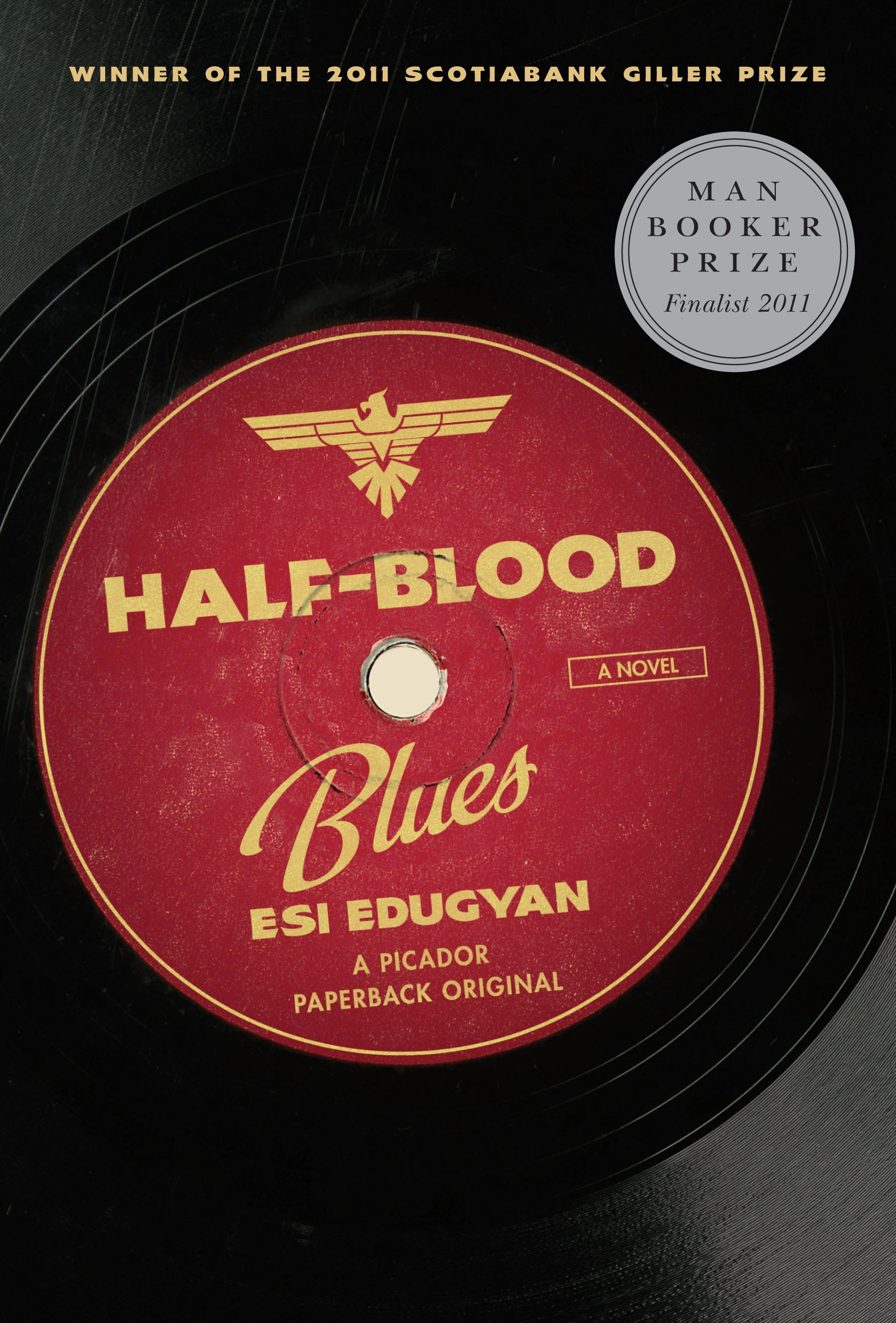 <i>Half-Blood Blues</i> by Esi Edugyan
