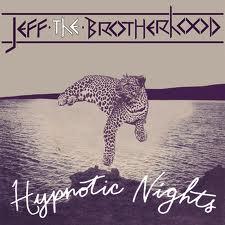 JEFF the Brotherhood: <i>Hypnotic Nights</i>
