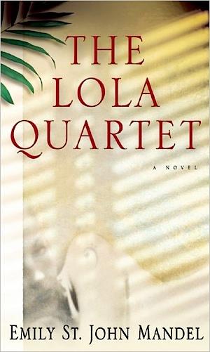 <i>The Lola Quartet</i>