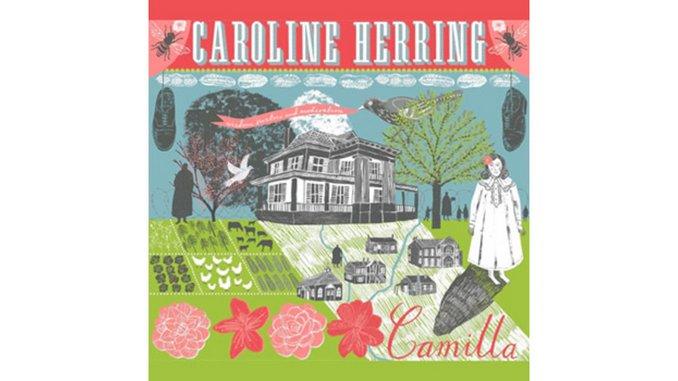 Caroline Herring: <i>Camilla</i>