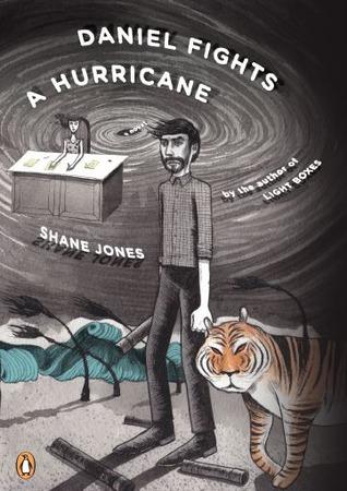 <i>Daniel Fights A Hurricane</i> by Shane Jones