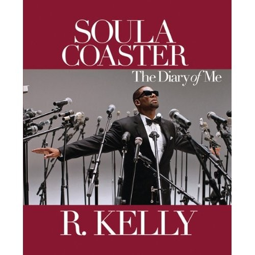 Soulacoaster: The Diary Of Me by R  Kelly - Paste
