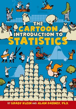<i>The Cartoon Introduction to Statistics</i> by Alan Dabney & Grady Klein