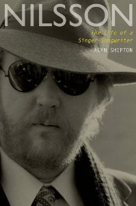 <i>Nilsson: The Life Of A Singer-Songwriter</i> by Alyn Shipton