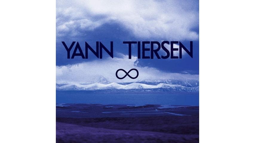 Yann Tiersen: <i>Infinity</i> Review