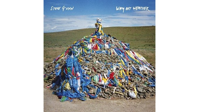 Steve Gunn: <i>Way Out Weather</i>