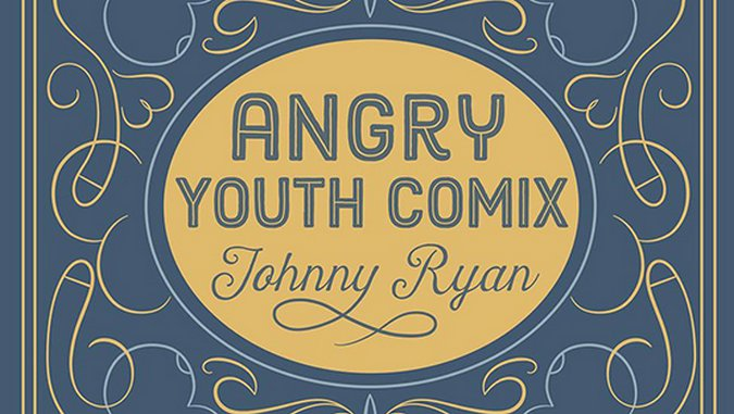 <i>Angry Youth Comix</i> by Johnny Ryan Review