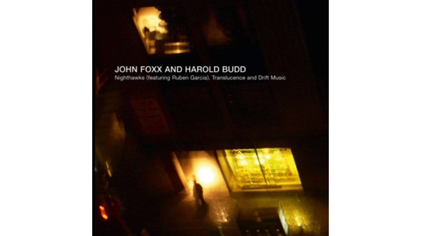 Harold Budd and John Foxx: <i>Translucence/Drift Music</i>/<i>Nighthawks</i> (ft. Ruben Garcia) Review