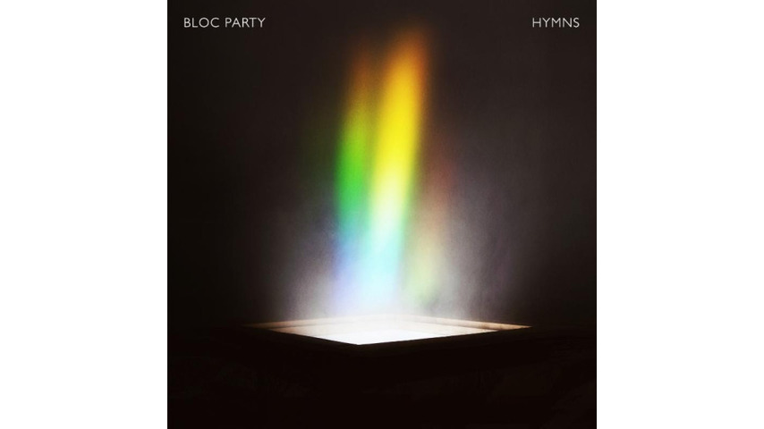 Bloc Party: <i>Hymns</i> Review