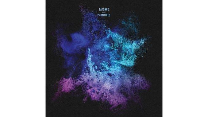 Bayonne: <i>Primitives</i> Review