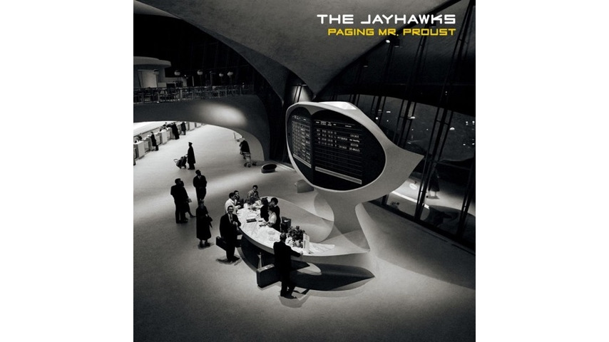 The Jayhawks: <i>Paging Mr. Proust</i> Review