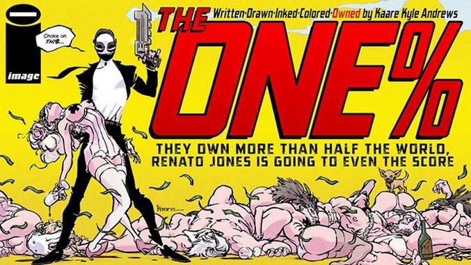 Kaare Andrews Massacres the Ultra-Wealthy in the Hyperviolent Comic Satire, <i>Renato Jones: The One%</i>