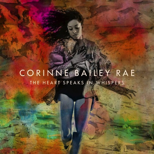 Corinne Bailey Rae: <i>The Heart Speaks In Whispers</i> Review