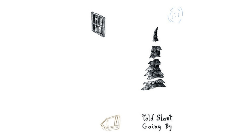Told Slant: <i>Going By</i> Review