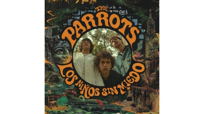 The Parrots: <i> Los Niños Sin Miedo</i> Review