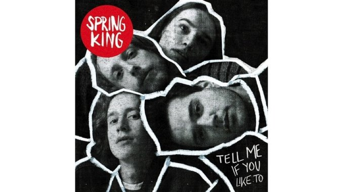 Spring King: <i>Tell Me If You Like To</i> Review