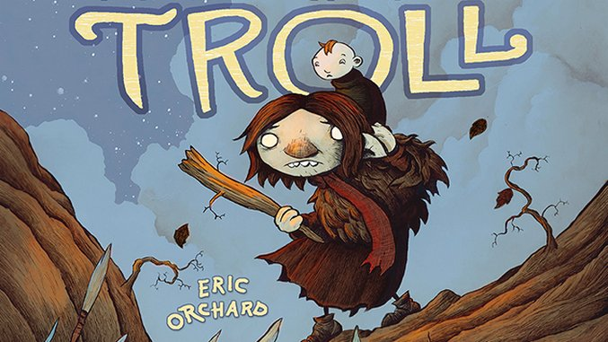 Eric Orchard Explores Mental Illness and Timeless Fantasy in <i>Bera the One-Headed Troll</i>