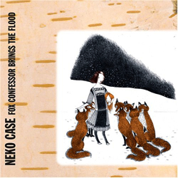 neko-case-fox-confessor.jpg
