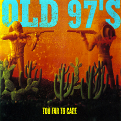 old-97s-too-far.jpg