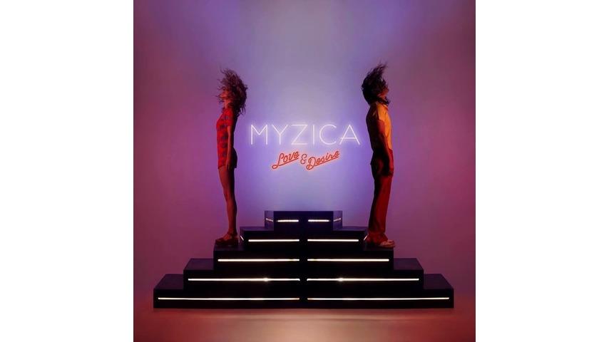 MYZICA: <i>Love & Desire</i> Review