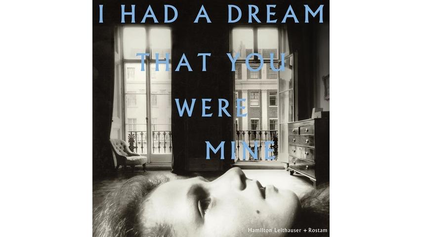 Hamilton Leithauser + Rostam: <i>I Had A Dream That You Were Mine</i> Review
