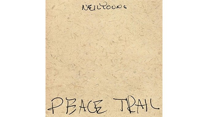 Neil Young: <i>Peace Trail</i> Review