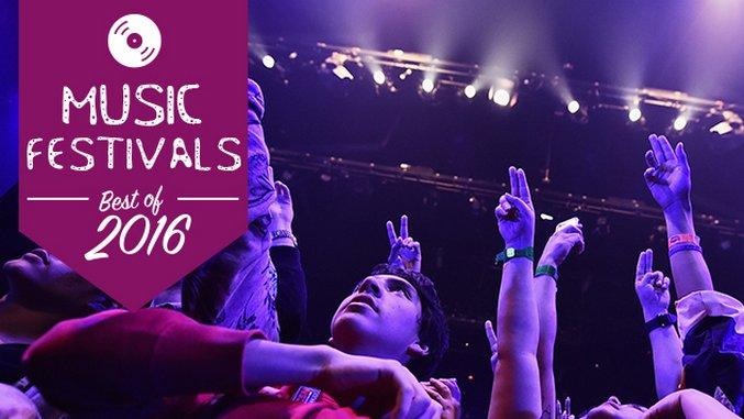 The 10 Best Music Festivals of 2016