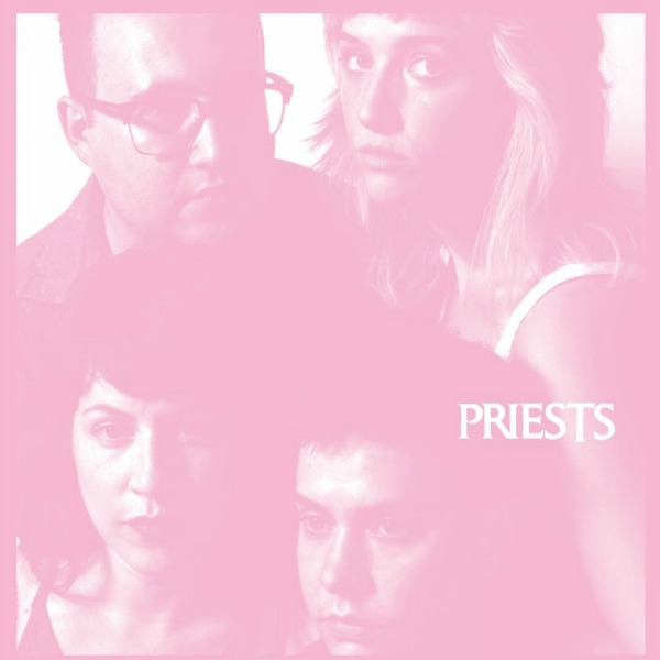 Priests: <i>Nothing Feels Natural</i> Review