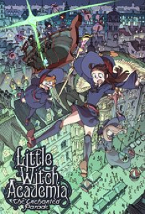 little-witch-academia-enchanted.jpg