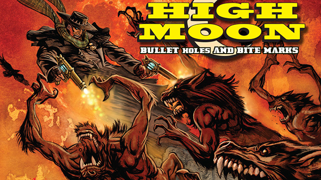 Preview: <i>High Moon</i> Pits Gunslingers Against Werewolves