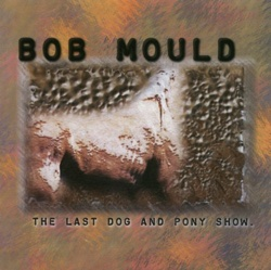 bob-mould-last-dog.jpg