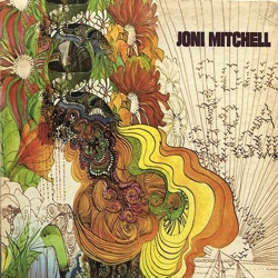 The Way We Are Today: Earth Opera and Joni Mitchell