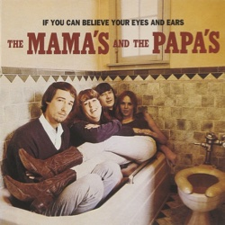 The New Sounds: The Mamas and the Papas, The Blues Project, Love
