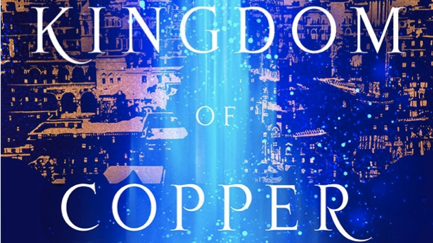 Middle Eastern Mythology and Palace Intrigue Come to Life in S.A. Chakraborty's <i>The Kingdom of Copper</i>