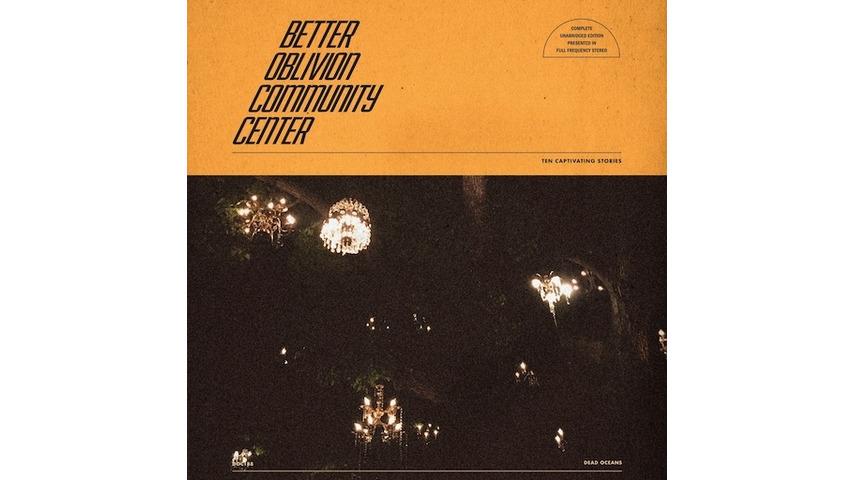 Better Oblivion Community Center: <i>Better Oblivion Community Center</i> Review