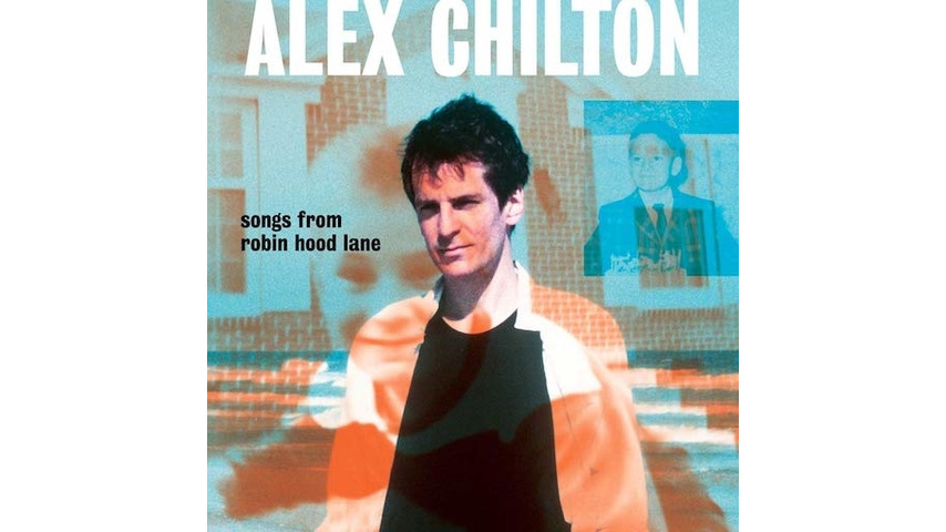Alex Chilton: <i>Songs From Robin Hood Lane</i>/<i>From Memphis To New Orleans</i> Review
