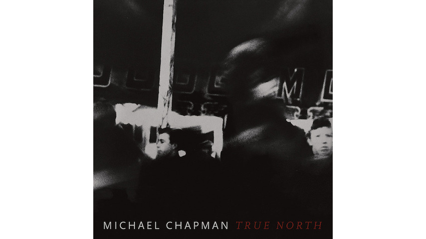 Michael Chapman: <i>True North</i> Review