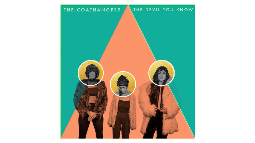The Coathangers: <i>The Devil You Know</i> Review