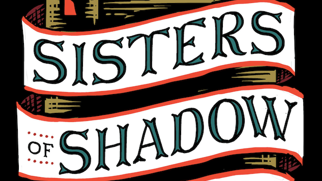 Exclusive Cover Reveal + Excerpt: A Stranger Disrupts a Magical Citadel in Sara B. Larson's <i>Sisters of Shadow and Light</i>