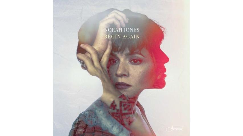 Norah Jones: <i>Begin Again</i> Review