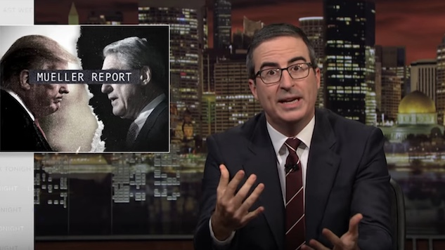 Watch John Oliver Take a Deep Dive Into the Mueller Report on <i>Last Week Tonight</i>