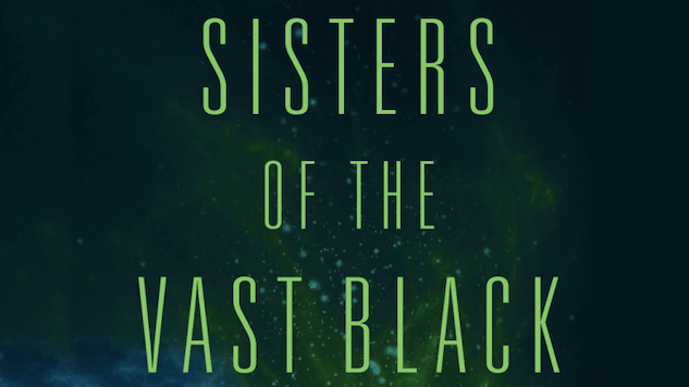 Nuns Fight Evil in Space in <i>Sisters of the Vast Black</i>