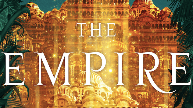 Nahri's in Trouble in This Exclusive Excerpt from <i>The Empire of Gold</i>