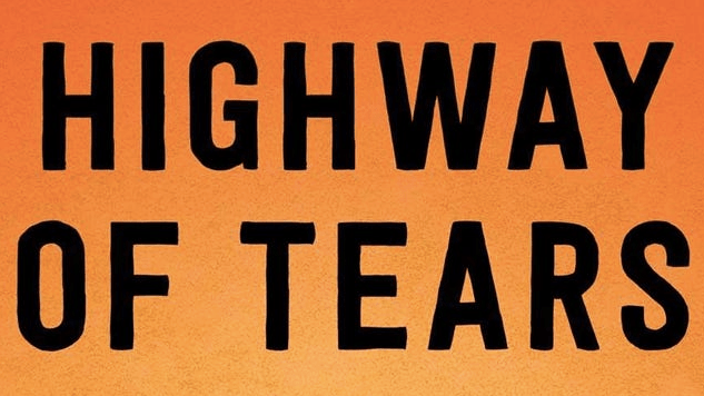 <i>Highway of Tears</i> Reveals How Missing and Murdered Indigenous Women Are Denied Justice