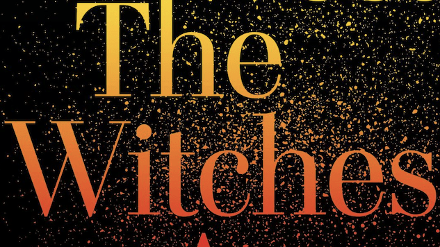 Lindy West Reminds Us Why We're Glad <i>The Witches Are Coming</i>